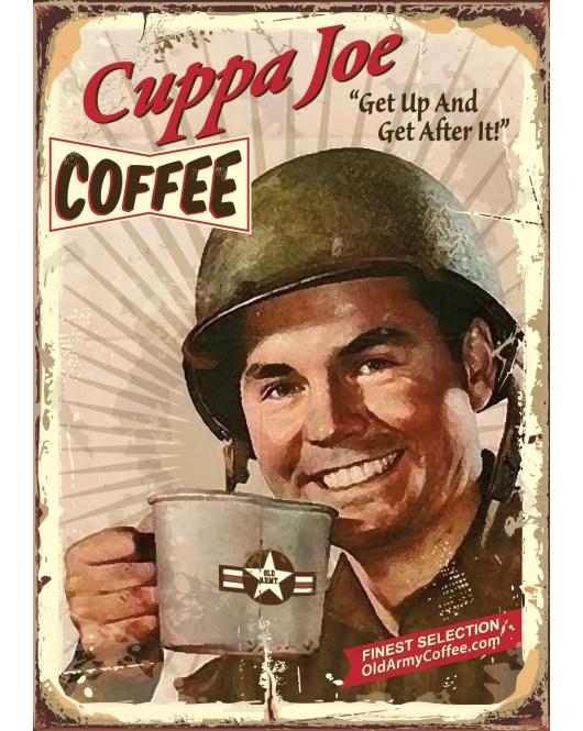 """""""Cuppa Joe"""" Old Army Coffee"""